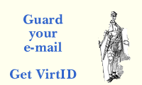 [Guard your email -- get VirtID]